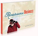 In Renaissance Business, you'll learn to use your multipotentiality so it becomes fuel for income.