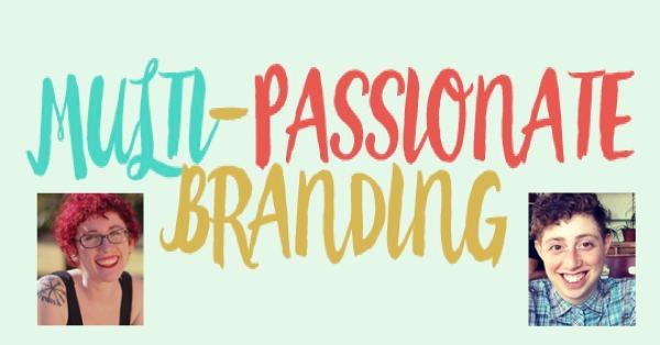 Multi-Passionate Branding course