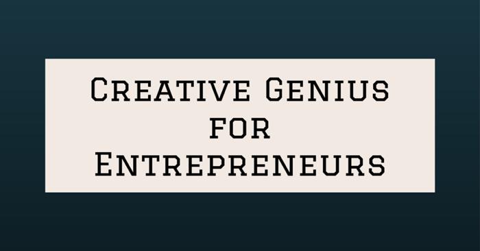 Creative Genius for Entrepreneurs