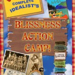 The Complete Idealist's Blissness Action Camp