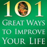 Resource book: 101 Great Ways to Improve Your Life
