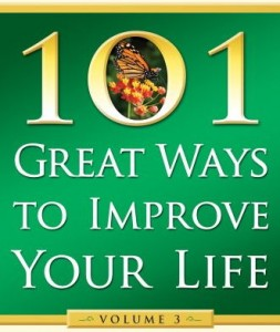 101 Great Ways to Improve Your Life-Volume 3