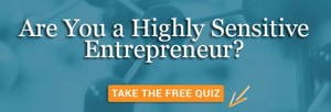 Highly Sensitive Entrepreneur quiz