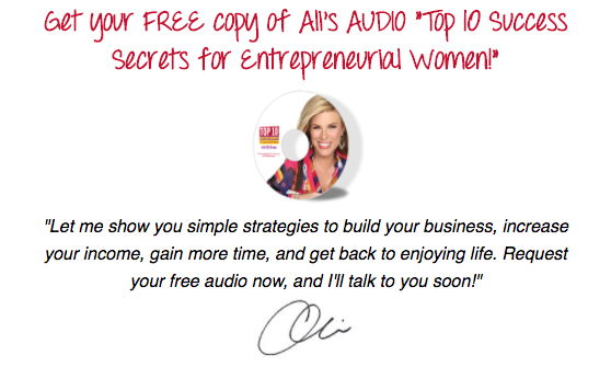 free audio by Ali Brown - Top 10 Success Secrets for Entrepreneurial Women