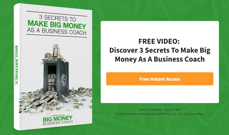 Big Money As a Business Coach free video series