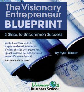 The Visionary Entrepreneur Blueprint